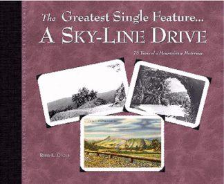 Photo of Greatest Single Feature. Skyline Drive book